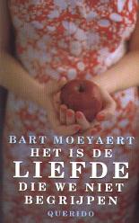 Bart Moeyaert - Het is de liefde